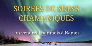 soirées soins chamaniques à Nantes