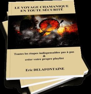 téléchargez votre ebook gratuit le voyage chamanique en toute sécurité